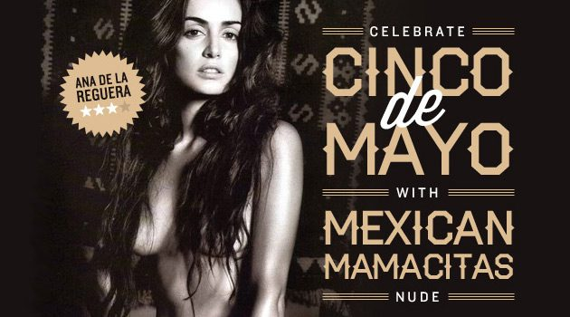 Mexican Mamacitas Nude For Cinco de Mayo