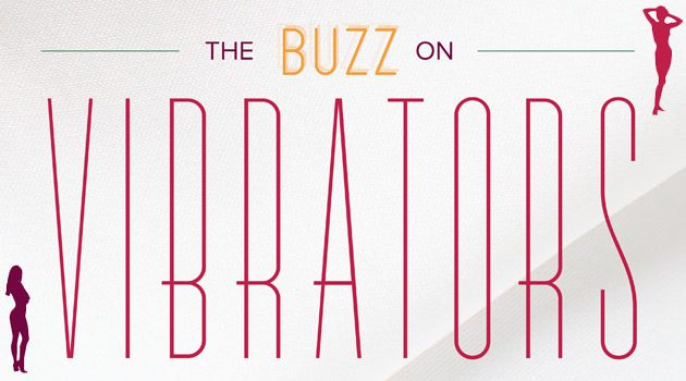 The Buzz On Vibrators (Infographic)