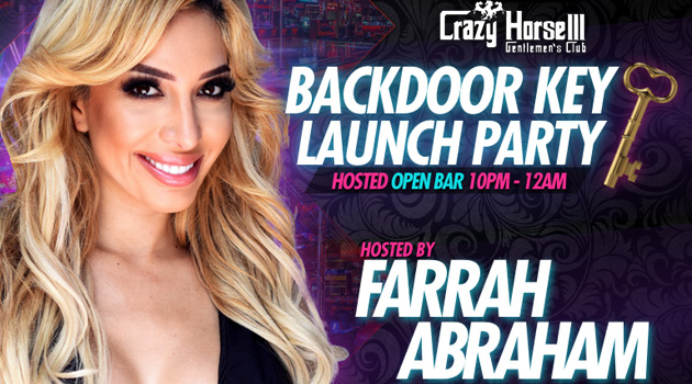 Crazy Horse III To Debut VIP Back Door Key Party With Farrah Abraham